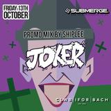Shiplee - Joker Promo Mix