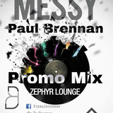 Messy - Paul Brennan Promo Mix
