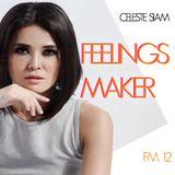 CELESTE SIAM mix Feelings Maker #12