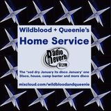 "Wildblood & Queenie's Home Service: The ""Sod Dry January its Disco January"" One"