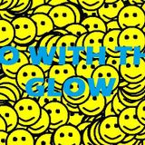 Go With The Glow [nu-rave mix]  * FREE DL *