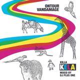 Killa Kela mixed by DJ Plus One (Scratch Perverts) - Ontourvandamage (Spitkingdom, 2007)