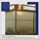 The Smoke Machine - 21st June 2017