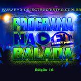 Programa Na Balada com Dj Vagner Mix  (Edição 16)