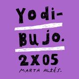 Yo Dibujo 2x05 - Marta Altés