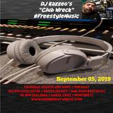 DJ Kazzeo - 2019 09 05 (Club Wreck)
