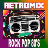 DJ Gian - Retromix Rock Pop 80's (Section The 80's Part 5)