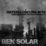Ben Solar - Materia Oscura #10 - Underground Techno Podcasts live @ 'tGewelf
