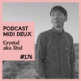 Podcast #176 - Crystal aka Xtal (Beats In Space)