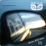DJ ROB Sarah - DnB 01 (Drum and Bass Gospel) 01-2015