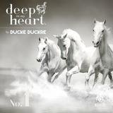 Ducke Duckre -DEEP IN MY HEART #1