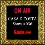 Casa D'Costa Show#036 presented by Damian D'Costa & guest DJ Khuram (06.07.13)