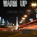 Warm Up - Mixed by Alberto Van Vazquez