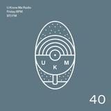 U Know Me Radio #40 | The Avalanches | Blood Orange | Nite-Funk | DJ Shadow | Mala | Astro Buhloone