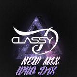 Classy D  New Mix Who dis