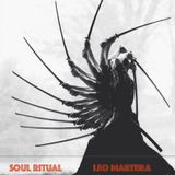 SOUL RITUALS Podcast May 2018 by Leo Martera