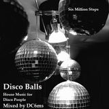 Disco Balls mixed by DC of 6MS