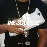 The Squeeze Episode 021