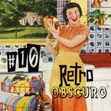 Retro Obscuro #10