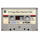 DJ Ruby Chew's Bad Girl's Club