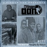 12 FINGER DAN Best of Series Vol. 71 (NAUGHTY BY NATURE)