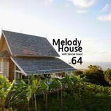 Melody House_(Radio Broadcast) Vol.64