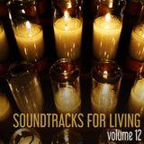 Soundtracks for Living - Volume 12
