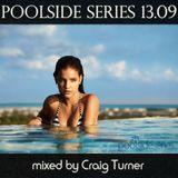 Poolside Series 13.09 - mixed by Craig Turner