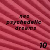 Neo Psychedelic Dreams 10