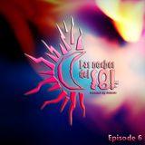 Las Noches Del Sol - Episode 11 - By Acanto