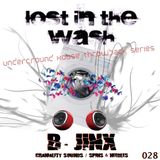 LOST IN THE WASH PODCAST 028 - B. JINX