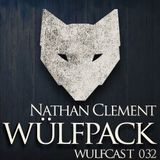 Wulfcast 032 - Nathan Clement
