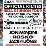 Colours presents Ibiza Sessions Kilties Reunion @ The Arches 2-11-13