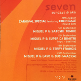 Seven at AKA . London August 1999