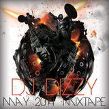 May 2014 MixTape - DJ Dizzy