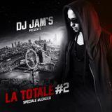 Dj JAM'S - LA TOTALE #2 Spéciale #London #Afrobeat