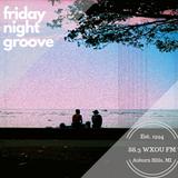 07-12-19 Friday Night Groove