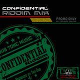 Riddim Mix 1 - Confidential Riddim