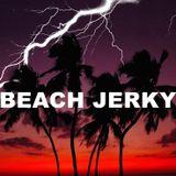 HRC Shine Session #17 - Beach Jerky