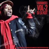 FAVOURITES VOL.2 X DJ EA KUT X (Hiphop / Rap & RnB - Feb 2018)