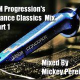 Dj Mickey Pereira's Trance Classics Part 1