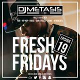 #FreshFridays EP. 19 (R&B, Grime, Dancehall, Hip Hop, Afrobeats & House) (Mixcloud edited the audio)