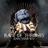 Rave of Thrones (Doc's Bar Set)