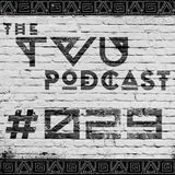 The TVU Podcast #029 (Ryan Gallus Guestmix)