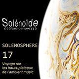 Solénoïde - Solénopshère 17 - Kin Leonn, Mary Lattimore, David Chalmin, Ben Chatwin, Unicazurn...