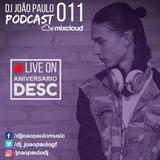 DJ João Paulo Podcast #11 (Live On Desc)