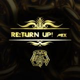 RE:TURN UP MIX by Komander Ground