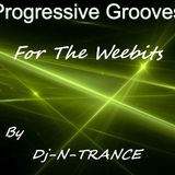 Dj-N-Trance ~ Progressive Grooves For The Weebits