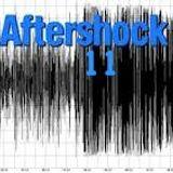 AFTERSHOCK 11