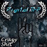 "Digital M-P - ""Crazy Sh!t (Vol. 01)"""